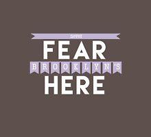 Never Fear, Brooklyn's Here Unisex T-Shirt