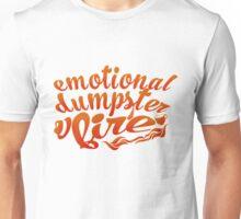 emotional dumpster fire  Unisex T-Shirt
