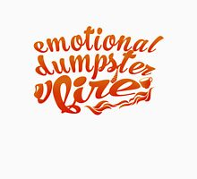 emotional dumpster fire  Unisex T-Shirt
