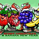 Berry Christmas & Banana New Year by Kevin Middleton