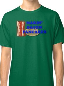 Adventure Time-Makin' Bacon Pancakes Classic T-Shirt