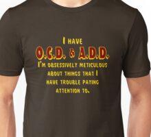 OCD & ADD - Maroon/Gold Unisex T-Shirt