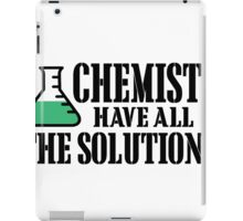 chemists have all the solutions iPad Case/Skin