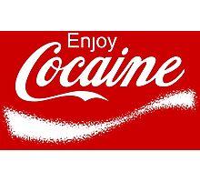 Enjoy Cocaine - Parody Photographic Print