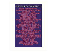 flavouroftheweek.js Art Print