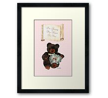 This One's for You ~ Baby Bear Framed Print