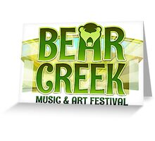 Bear Creek music and art festival 2015 Greeting Card