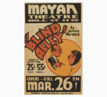 WPA United States Government Work Project Administration Poster 0911 Mayan Theatre Blind Alley James Warwick One Piece - Short Sleeve