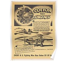 United States Department of Agriculture Poster 0151 Cotton for Engines Every Fighting Man Uses Cotton Every Day Poster