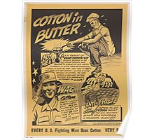 United States Department of Agriculture Poster 0161 Butter Every Fighting Man Uses Cotton Every Day Poster