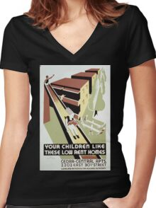 WPA United States Government Work Project Administration Poster 0295 Your Children Like these Low Rent Homes Women's Fitted V-Neck T-Shirt