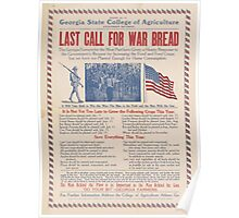 United States Department of Agriculture Poster 0208 Last Call for War Bread Poster