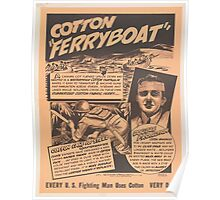 United States Department of Agriculture Poster 0157 Ferryboat Every Fighting Man Uses Cotton Every Day Poster