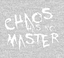 Chaos Has No Master (White Text) Kids Clothes