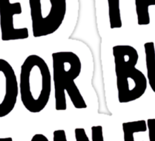 We Can't feed the Poor but we Can Fund A War (black text) Sticker