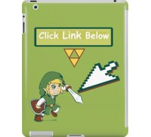 Click the Link Below iPad Case/Skin
