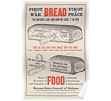 United States Department of Agriculture Poster 0225 First in War Bread First in Peace Poster