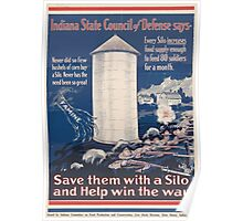 United States Department of Agriculture Poster 0217 Every Silo Increases Food Supply Enough to Feed Eighty Soldiers for a Month Help Win War Poster
