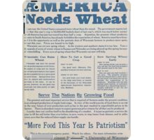 United States Department of Agriculture Poster 0284 America Needs Wheat More Food This Year is Patriotism iPad Case/Skin
