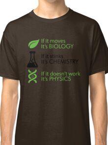 Biology - Chemistry - Physics Classic T-Shirt