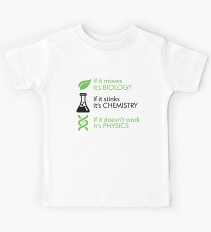 Biology - Chemistry - Physics Kids Tee