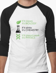 Biology - Chemistry - Physics Men's Baseball ¾ T-Shirt