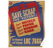 WPA United States Government Work Project Administration Poster 0978 Save Scrap for Victory Metals Paper Rubber Rags Poster