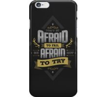 DONT'BE AFRAID TO FAIL - gold version iPhone Case/Skin
