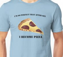 PERFECT PIZZA Unisex T-Shirt