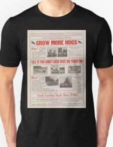 United States Department of Agriculture Poster 0042 Grow More Hogs North Carolina Needs more Pork T-Shirt
