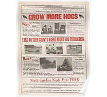 United States Department of Agriculture Poster 0042 Grow More Hogs North Carolina Needs more Pork Poster
