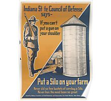 United States Department of Agriculture Poster 0216 If You Can't Put a Gun on Your Shoulder Put a Silo on Your Farm Poster