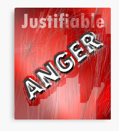 justifiable anger Canvas Print