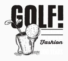 Golf! Violation the rules of fashing for 300 years Kids Clothes