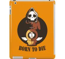 South Park - Born To Die iPad Case/Skin