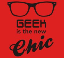 Geek is the new Chic by ArtPower