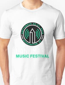 LANDMARK MUSIC FESTIVAL 2015 WASHINGTON Unisex T-Shirt