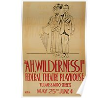 WPA United States Government Work Project Administration Poster 0787 Ah, Wilderness Federal Theatre Playhouse Poster