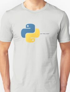 Python hello, world! program T-Shirt