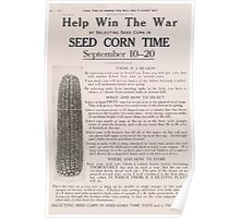United States Department of Agriculture Poster 0230 Help Win The War Seed Corn Time Poster
