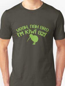 Yeah Nah bro I'm KIWI AZ! Unisex T-Shirt