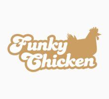 FUNKY CHICKEN with a hen chicken chook  Kids Tee