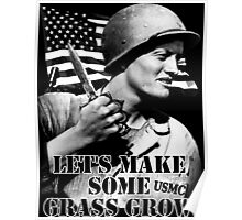 Let's Make Some Grass Grow Poster