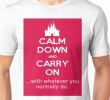 Yonderland - CALM DOWN AND CARRY ON ...with whatever you normally do. Unisex T-Shirt