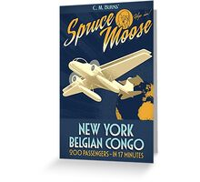 Fly the Spruce Moose Greeting Card