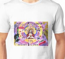 'God is a concept by which we measure our pain'  Unisex T-Shirt