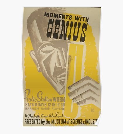 WPA United States Government Work Project Administration Poster 0541 Moments With Genius Radio Statin WBBM Poster