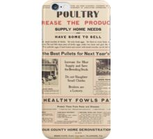 United States Department of Agriculture Poster 0063 Keep the Best Pullets for Next Year's Layers Poultry Production iPhone Case/Skin
