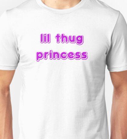lil thug princess Unisex T-Shirt