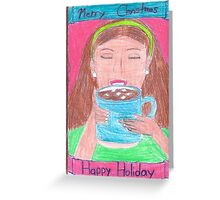 Enjoy your hot Cocoa Greeting Card